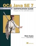 Book cover of OCA Java SE7 Programmer I certification guide